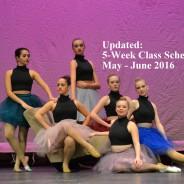 Updated 5-Week (May through June) Class Schedule
